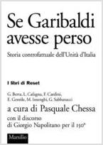 Se Garibaldi avesse perso (Marsilio, 2012)