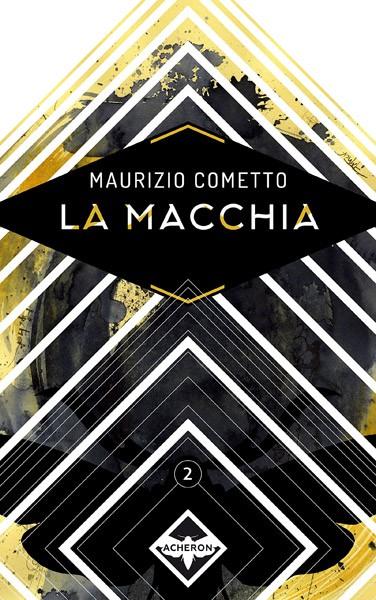 Cover La macchia, di Maurizio Cometto (Acheron)