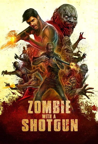 Zombie with a Shotgun: il poster ufficiale del film