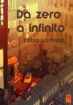 mini-cover Da zero a infinito, di Fabio Lastrucci