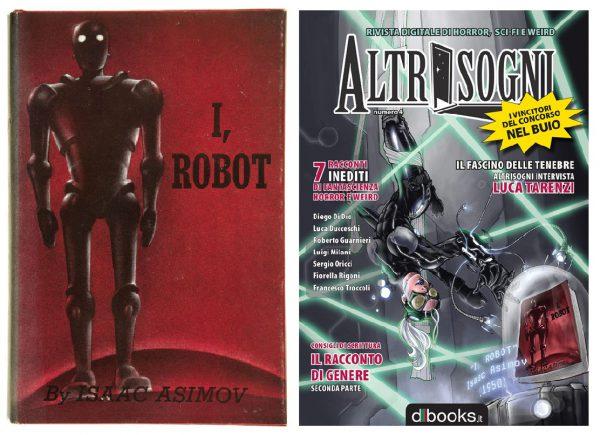 Westworld: la prima edizione di l, robot di Isaac Asimov, citato anche nella cover di Altrisogni n.4