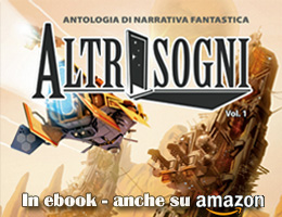 Altrisogni Vol.1 - in ebook su Kindle Store e dbooks.it