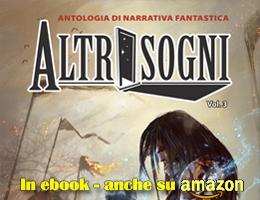 Altrisogni Vol.3 - in ebook su Kindle Store e dbooks.it