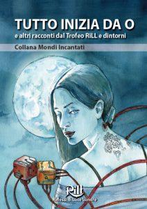 Concorsi letterari 2017: Rill Riflessi di luce lunare, antologia