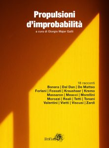 Novità libri: Propulsioni d'improbabilità, di Aa.Vv. (Zona 42)