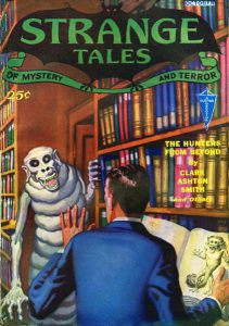 Strange Tales (1932) ospita The hunters from beyond, racconto di Clark Ashton Smith