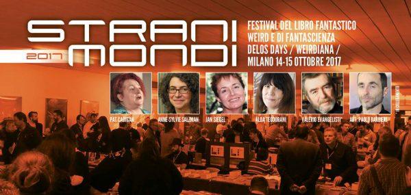Stranimondi 2017 Festival del libro fantastico a Milano, 14 e 15 Ottobre 2017