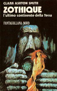 Zothique l'ultimo continente della Terra (Nord, 1977) di Clark Ashton Smith