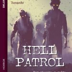 Copertina di Hell Patrol, romanzo horror di Alex F Penni (Delos)