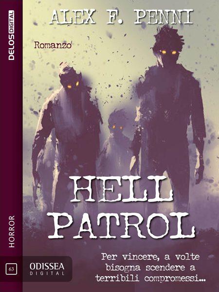 Copertina di Hell Patrol, romanzo horror di Alex F. Penni (Delos)