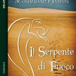 Copertina Il serpente di fuoco, di Sara Bosi e Massimiliano Prandini (Delos)