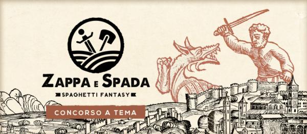 Premi letterari: concorso Zappa e Spada - Premi letterari: concorso spaghetti fantasy Zappa e Spada, di Acheron Books.