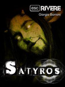 Novità libri: Satyros, di Giorgio Borroni (ÈScrivere)