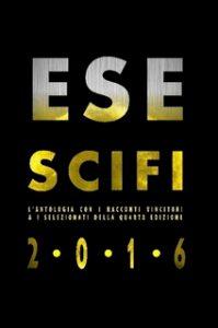 Novità libri: Esescifi 2016, di Aa. Vv. (Circolo cult. Esescifi)