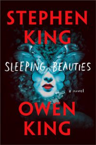 Sleeping Beauties romanzo di Stephen King e Owen King