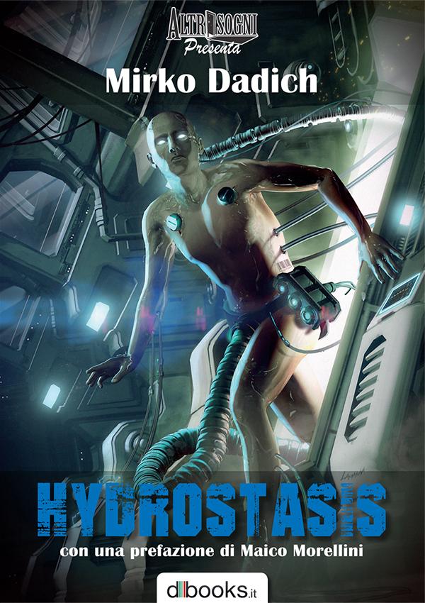 Cover Altrisogni Presenta: Hydrostasis, di Mirko Dadich