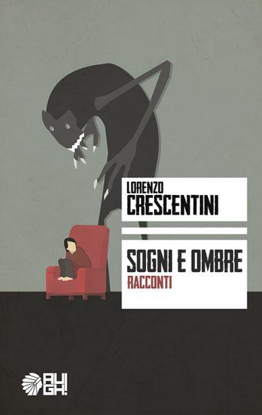 Cover Sogni e ombre di Lorenzo Crescentini