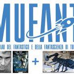 Al MuFant: la fantascienza di Hydrostasis + la street art di Futuro Remoto