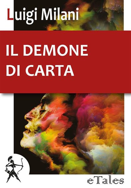 Copertina de Il demone di carta, di Luigi Milani (Graphe.it)