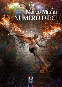 Novità Libri Natale 2017: Numero dieci, di Marco Milani (Kipple)