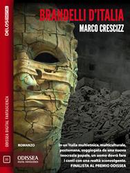 mini-cover di Brandelli d'Italia, romanzo distopico di Marco Crescizz (Delos Digital)