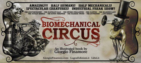 Biomechanical Circus, un libro illustrato di Giorgio Finamore (Logos Ed.)