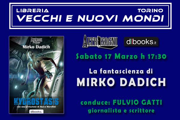 Hydrostasis alla libreria Vecchi e Nuovi Mondi di TORINO, sabato 17 marzo 2018, ore 17:30