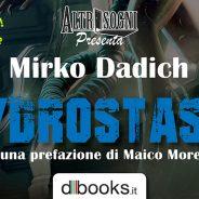 A Stranimondi 2017, Altrisogni presenta: Hydrostasis di Mirko Dadich