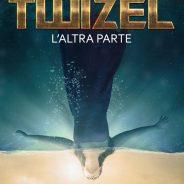 Twizel: L'altra parte, di Francesca Caldiani